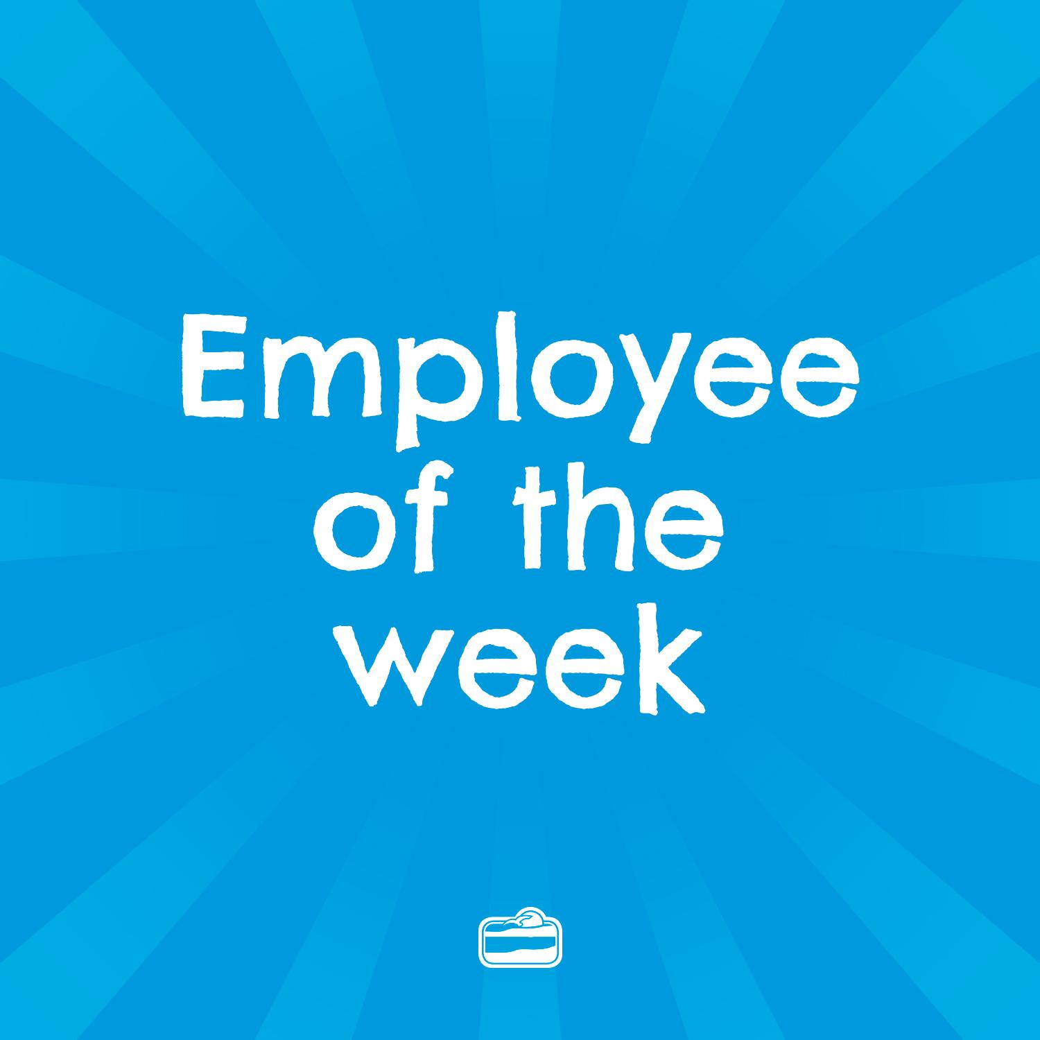 Summer - Employee of the Week